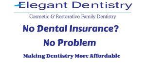 no dental insurance